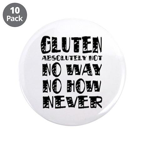 """Gluten No Way 3.5"""" Button (10 pack)"""