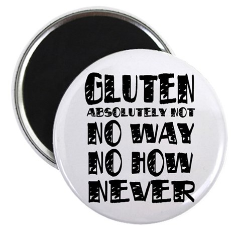 """Gluten No Way 2.25"""" Magnet (100 pack)"""
