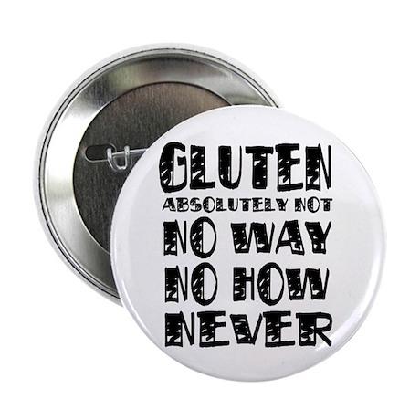 """Gluten No Way 2.25"""" Button (10 pack)"""