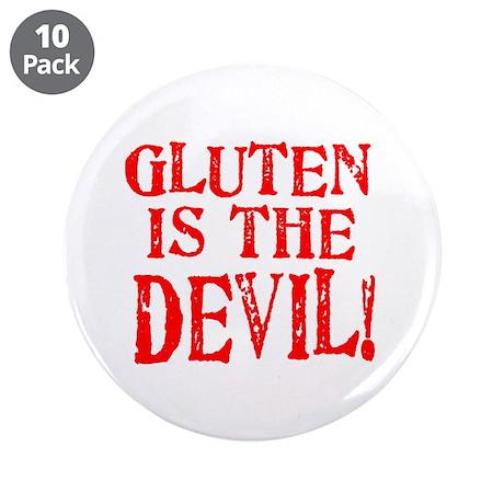 "Gluten Is The Devil 3.5"" Button (10 pack)"