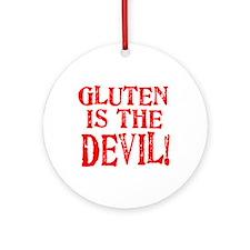 Gluten Is The Devil Ornament (Round)
