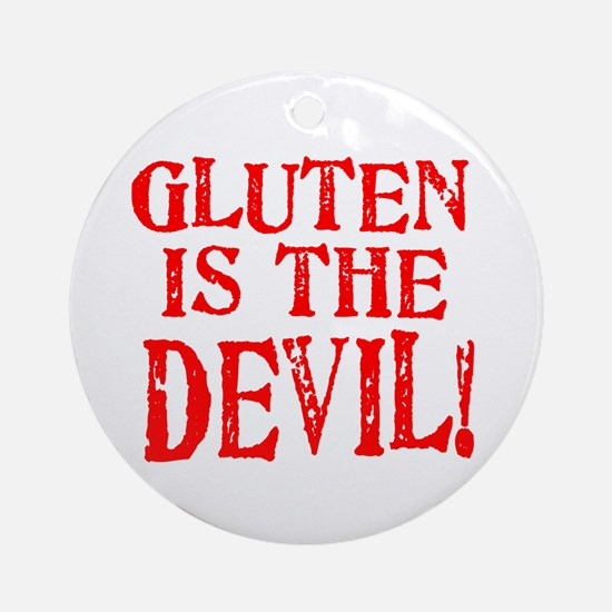 Gluten Is The Devil Ornament (Round)