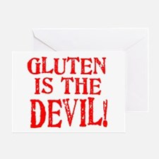 Gluten Is The Devil Greeting Card