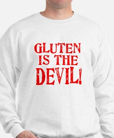 Gluten Is The Devil Sweatshirt