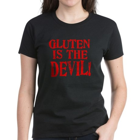 Gluten Is The Devil Women's Dark T-Shirt