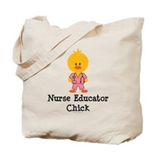 Nurse Educator Chick Tote Bag