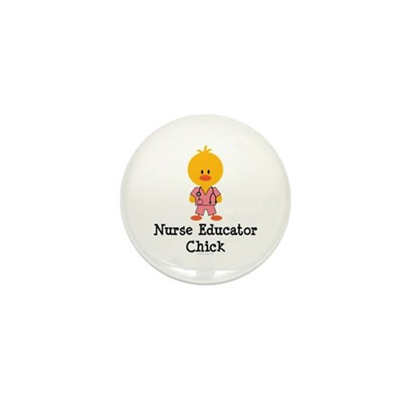 Nurse Educator Chick Mini Button