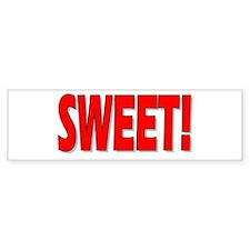 SWEET! (Bumper Sticker)