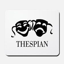 THESPIAN Mousepad
