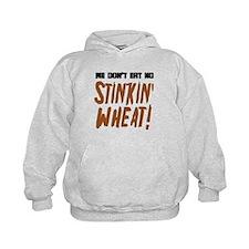 Don't Eat No Stinkin' Wheat Hoodie