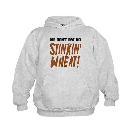 Don't Eat No Stinkin' Wheat Kids Hoodie