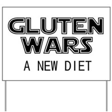 Gluten Wars: A New Diet Yard Sign