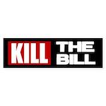 Kill The Bill Bumper Sticker (10 pk)