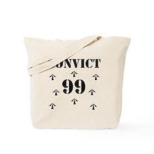 Convict 99 Tote Bag