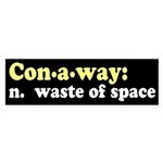 Mike Conaway: Waste of Space Bumpersticker