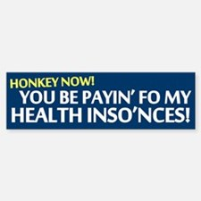 Honkey Health Insurance Bumper Bumper Bumper Sticker