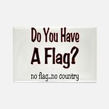 no flag no country! Rectangle Magnet