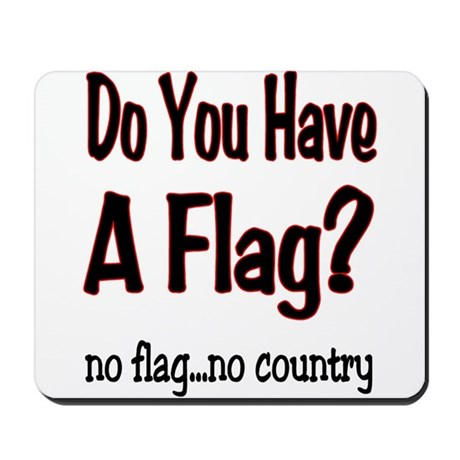 no flag no country! Mousepad