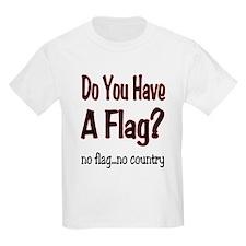 no flag no country! T-Shirt