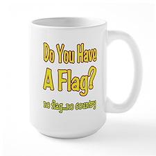 no flag no country! Mug
