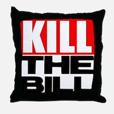 Cute Kill liberals Throw Pillow