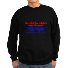Chicken Oedipus Sweatshirt