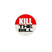 Kill The Bill Mini Button