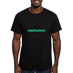Manipulate Me T