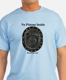 No Pistons Inside - Rotary Style - T-Shirt