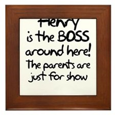 Henry is the Boss Framed Tile