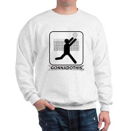 GONNADOTHIS.COM-Volleyball- Sweatshirt