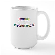 SCHOOL PSYCHOLO copy Mugs
