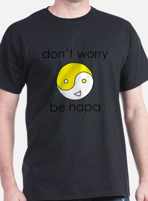 Don't Worry Be Hapa Face T-Shirt