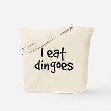 I Eat Dingoes Tote Bag