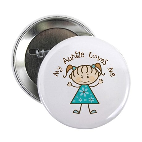 """My Aunt Loves Me 2.25"""" Button (10 pack)"""