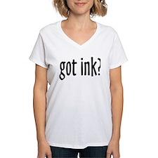 got ink? Shirt