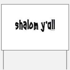 Shalom Y'All Jewish Yard Sign