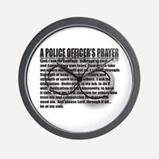 A POLICE OFFICER'S PRAYER Wall Clock