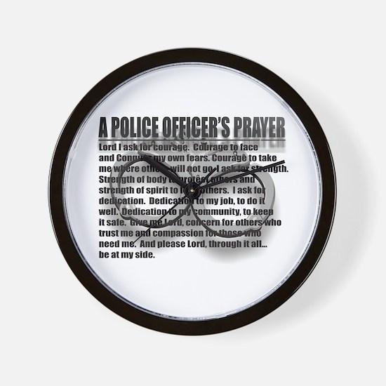 A POLICE OFFICER'S PRAYER Wall Clock