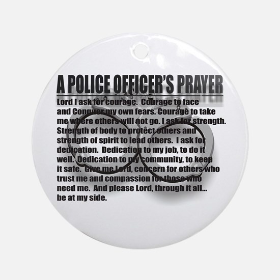 A POLICE OFFICER'S PRAYER Ornament (Round)