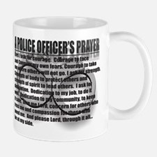 A POLICE OFFICER'S PRAYER Mug