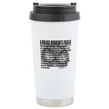 A POLICE OFFICER'S PRAYER Travel Mug
