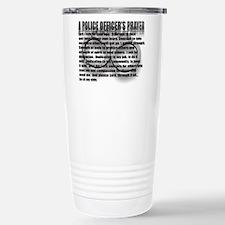 A POLICE OFFICER'S PRAYER Travel Mug