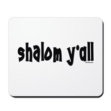 Shalom Y'All Jewish Mousepad