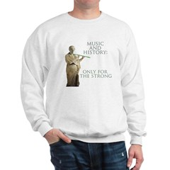 Music and History Sweatshirt
