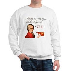 Mozart and Pizza: Music and food Sweatshirt