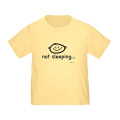 Baby Not Sleeping T(colors)