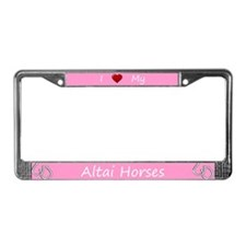 Pink I Love My Altai Horses License Plate Frame