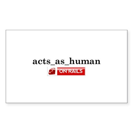 Acts_As_Human Rectangle Sticker