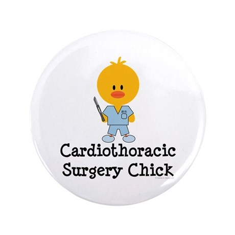 """Cardiothoracic Surgery Chick 3.5"""" Button"""